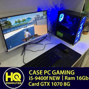 Case Live Stream, Gaming siêu khỏe i5-9400F, Card GTX 1070