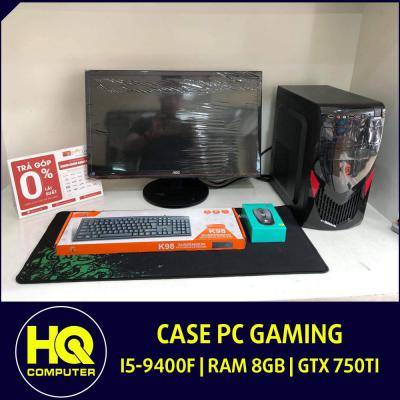 Case Gaming Core i5-9400F GTX 750Ti